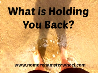 What is Holding You Back