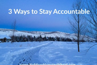 3 Ways to Stay Accountable