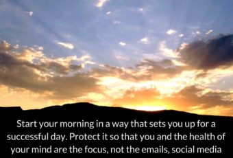The 6 Foundational Habits for Productivity – No. 4 Morning Routine
