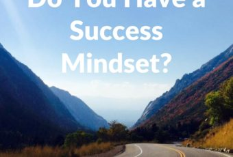 Do You Have a Success Mindset?