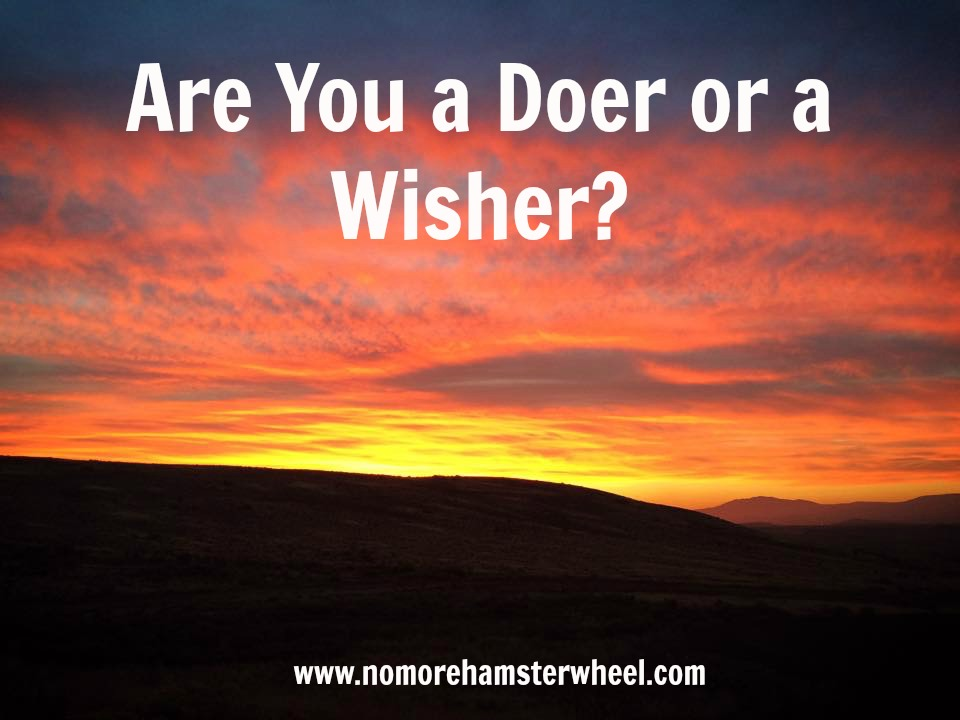 Are you a doer or wisher image