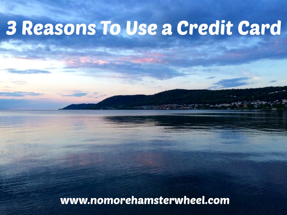 3 Reasons To Use a Credit Card