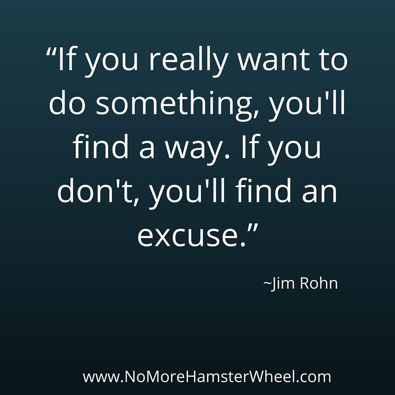Excuse quote Jim Rohn