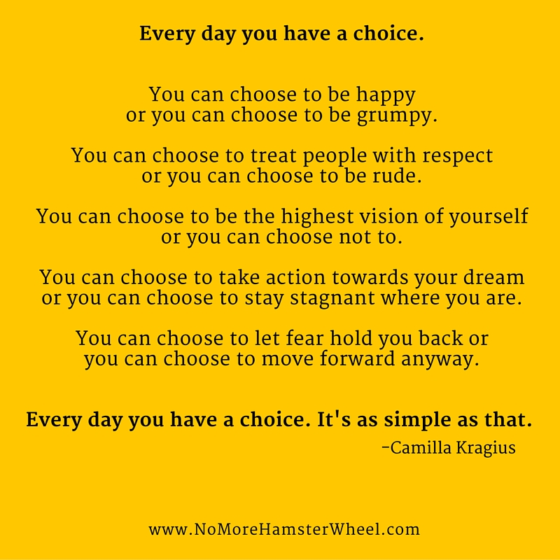 You have a choice quote