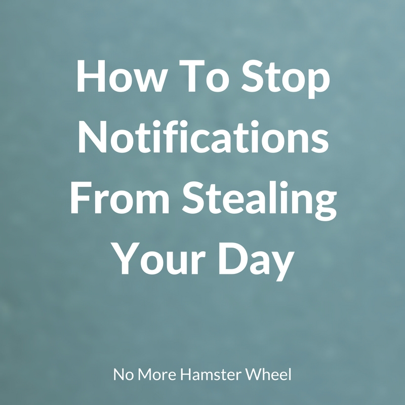 how-to-stop-notifications-from-stealing-your-day